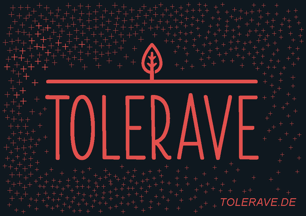 Tolerave e.V. | Come together | Dresden