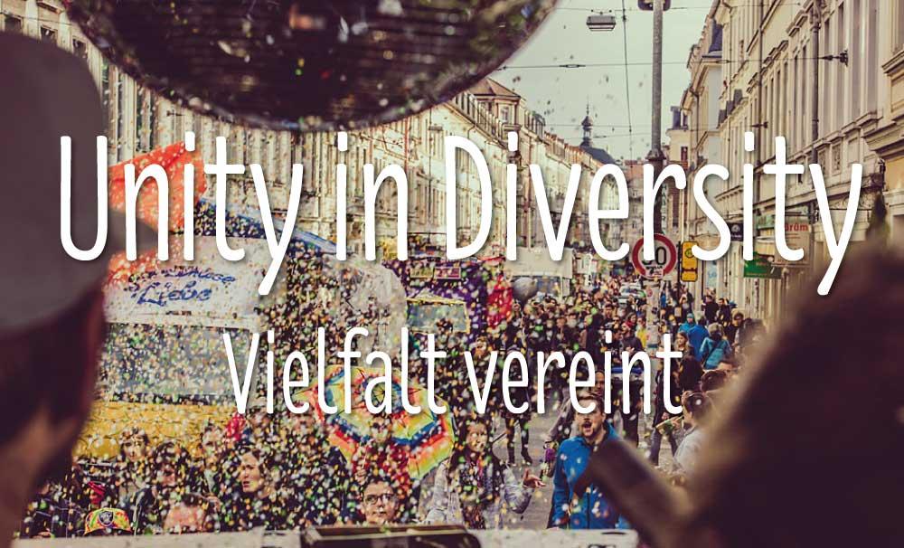 Unity in Diversity | Vielfalt vereint | Dresden