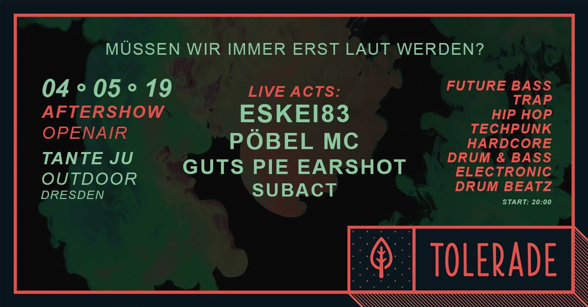 Tolerade 2019 | Afterparty | Club Tante JU, Dresden | Future Bass, Trap, Hip Hop, Techpunk, Hardcore, Drum & Bass, Electronic, Drum Beatz