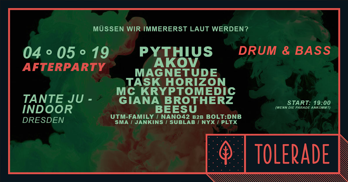 Tolerade 2019 | Afterparty | Tante JU, Dresden | Drum and Bass