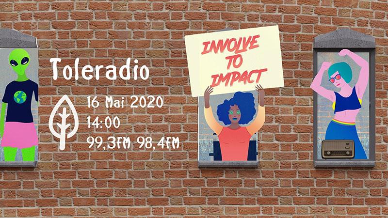 Toleradio 2020 – involve to impact